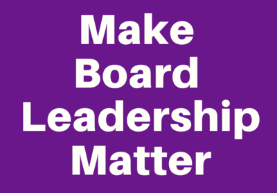 Make Board Leadership Matter